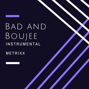 Key & BPM for Bad And Boujee Instrumental by Metrixx | Tunebat