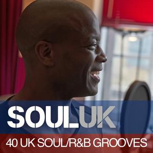 Soul UK: 40 UK Soul/R&B Grooves