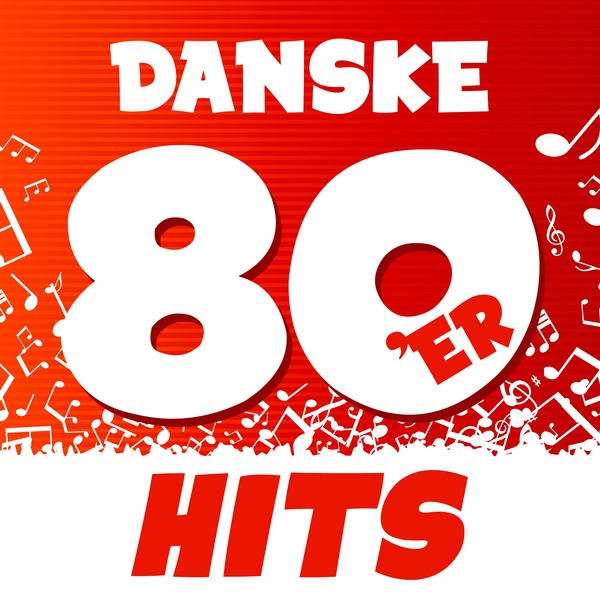 Danske 80'er Hits by Various Artists on Spotify