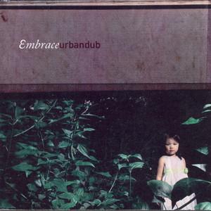 Embrace - Urbandub
