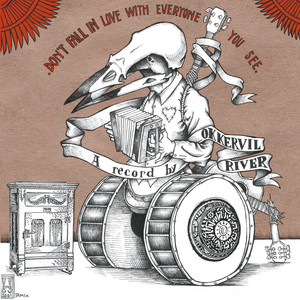 Don't Fall In Love With Everyone You See - Okkervil River