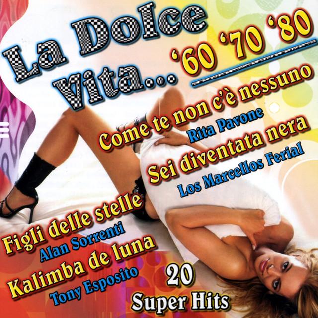 Various Artists La dolce vita..'60'70'80 album cover