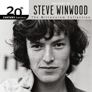 20th Century Masters: The Millennium Collection: Best of Steve Winwood album