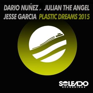 Copertina di Jesse Garcia - Plastic Dreams 2015