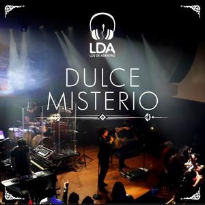 Dulce Misterio - Los De Adentro