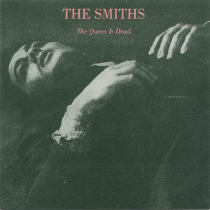 The Queen Is Dead - Smiths