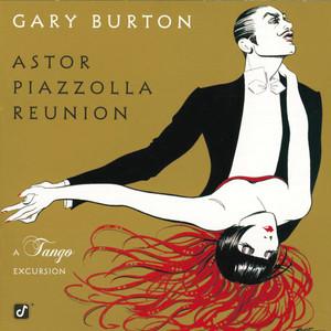 Astor Piazzolla Reunion: A Tango Excursion album