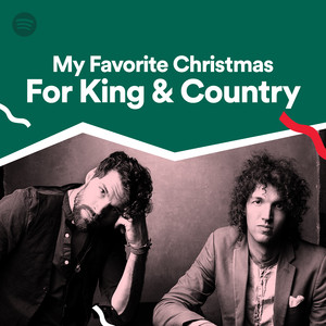 my favorite christmas for king country on spotify - For King And Country Christmas Album