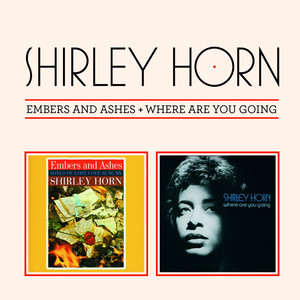 Embers and Ashes + Where Are You Going (Bonus Track Version) album