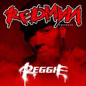 Redman Presents...Reggie (Edited Version)
