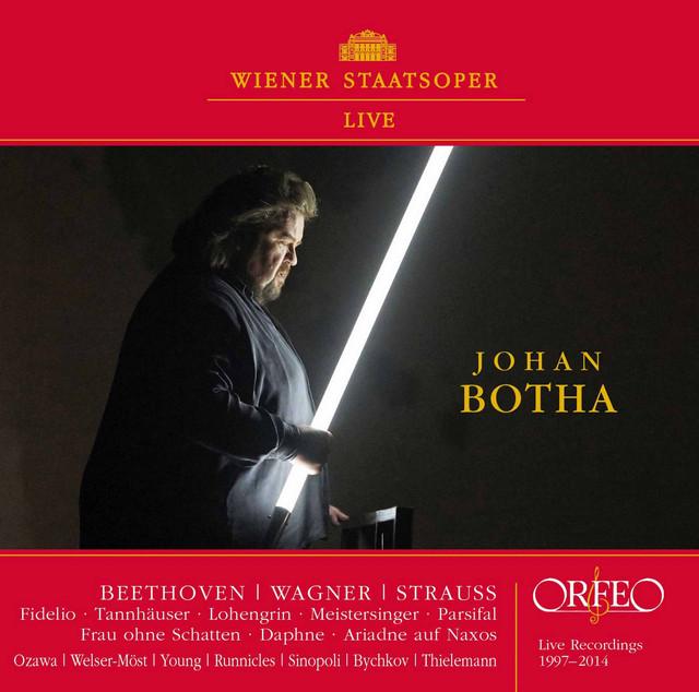 Johan Botha: Wiener Staatsoper Live (1997-2014)