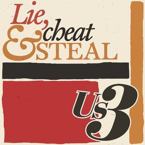 Lie, Cheat & Steal album