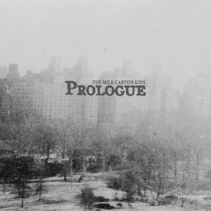 Prologue - The Milk Carton Kids
