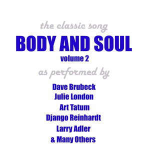 Body And Soul - Vol 2