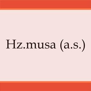 Hz.Musa (a.s.) Albümü