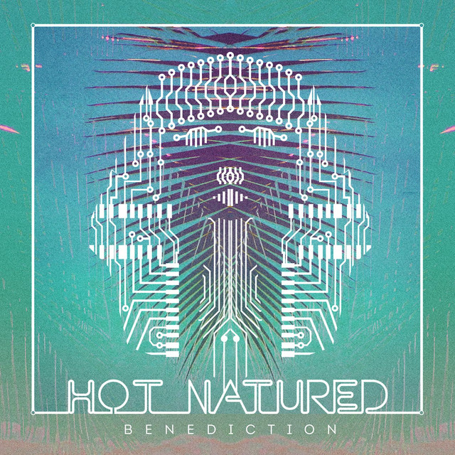 Benediction - Hot Natured ft. Ali Love