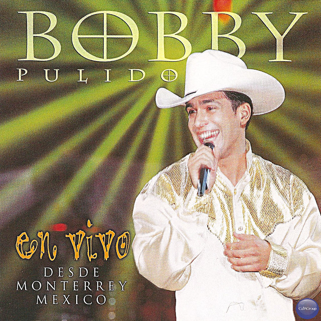 Bobby Pulido en Vivo... Desde Monterrey, México