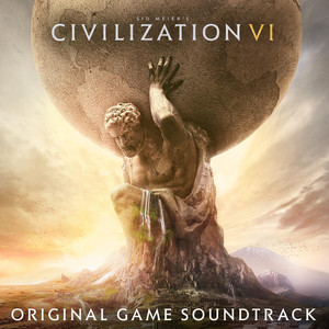 Sid Meier's Civilization VI (Original Game Soundtrack) Albümü