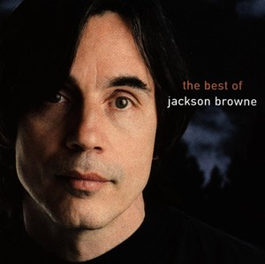 The Next Voice You Hear - The Best Of Jackson Browne Albumcover