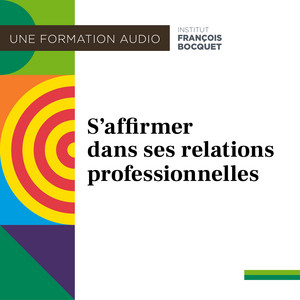 S'affirmer dans ses relations professionnelles Audiobook