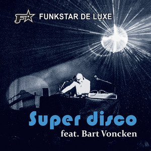 Super Disco (feat. Bart Voncken) album