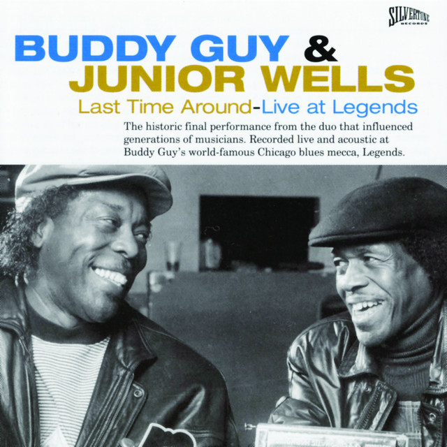 The Blues Is Alive And Well Buddy Guy: Live, A Song By Buddy Guy, Junior Wells