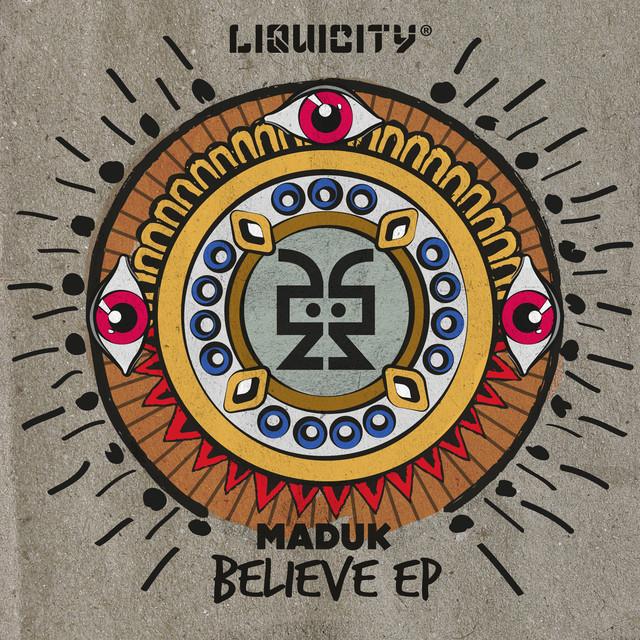 Believe EP - (Liquicity Presents)