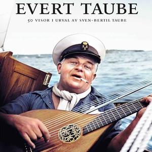 Evert Taube - 50 visor i urval av Sven-Bertil Taube (Part 1)