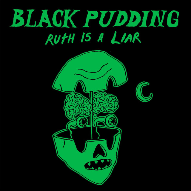 Black Pudding tickets and 2018 tour dates