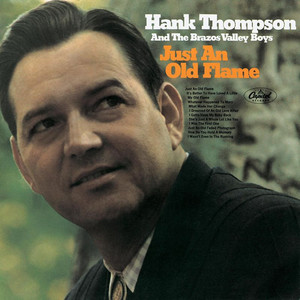 Hank Thompson, Hank Thompson & His Brazos Valley Boys My Old Flame cover