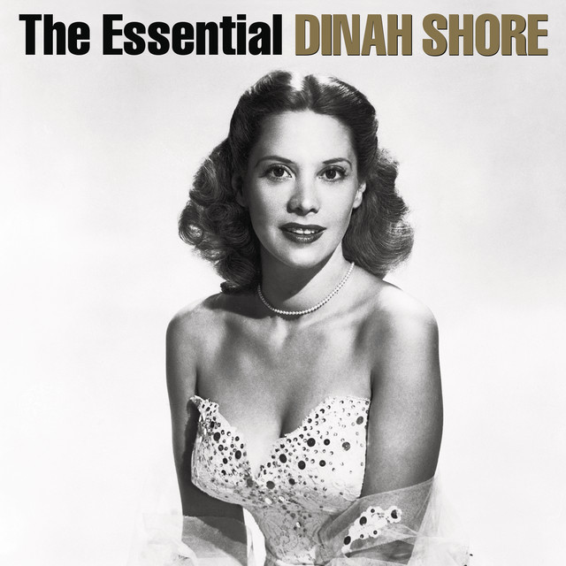 The Essential Dinah Shore