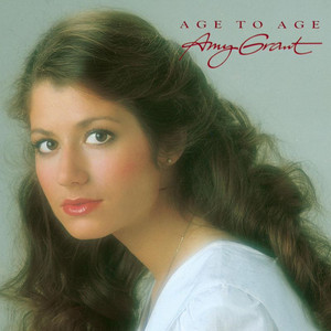 Age To Age - Amy Grant