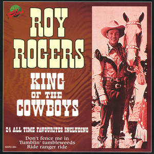 Roy Rogers - King Of The Cowboys album
