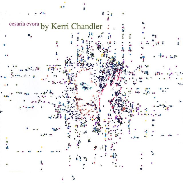 Kerri Chandler Remixes