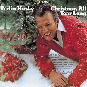 Christmas All Year Long - Ferlin Husky