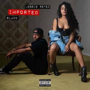 Imported (with 6LACK) Albümü
