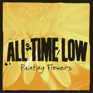 Painting Flowers - All Time Low