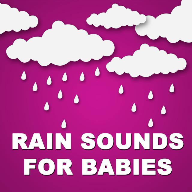 Rain Sounds for Babies