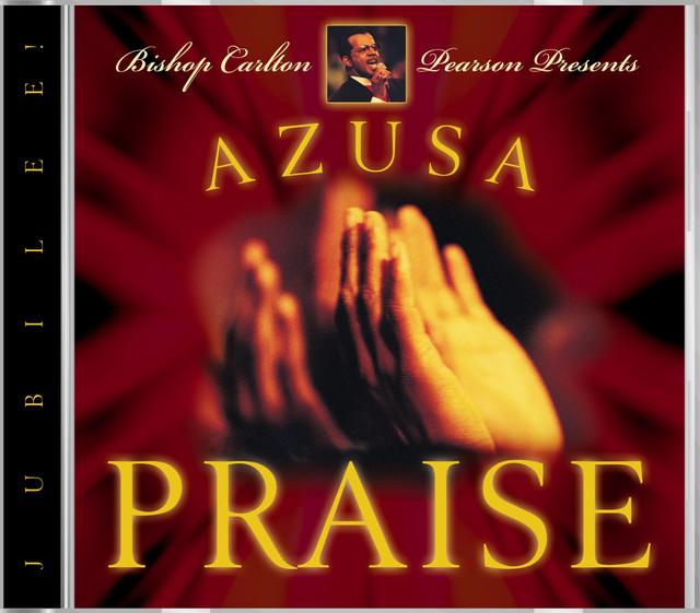 Azusa Praise - Jubilee!