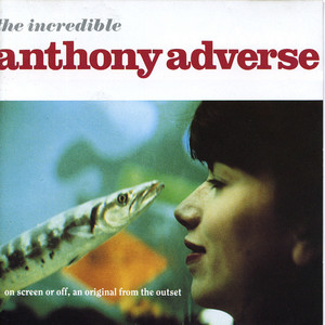 The Incredible Anthony Adverse album