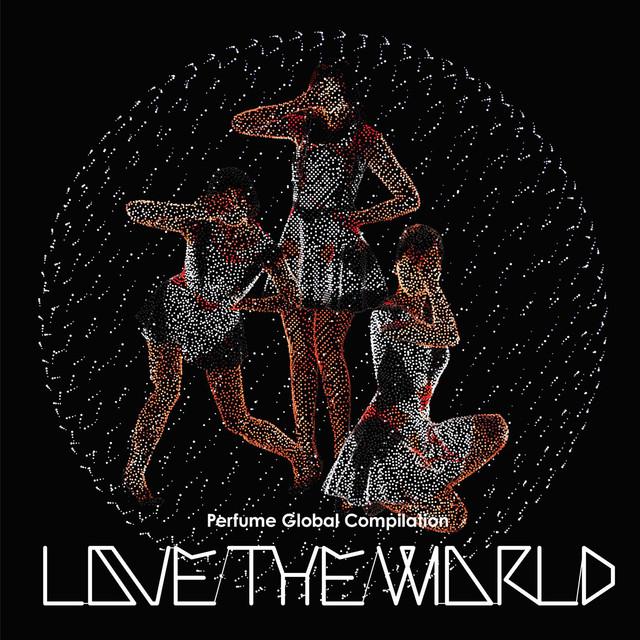 Perfume Global Compilation