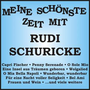 Meine schönste Zeit mit Rudi Schuricke album