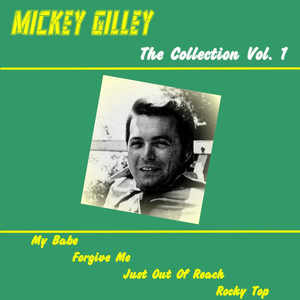 Mickey Gilley Forever, Vol. 1