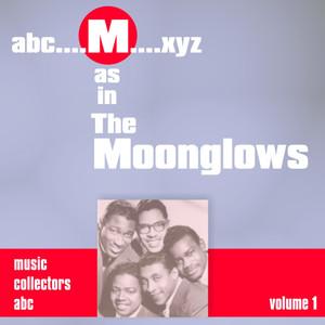 M as in MOONGLOWS (Volume 1) album