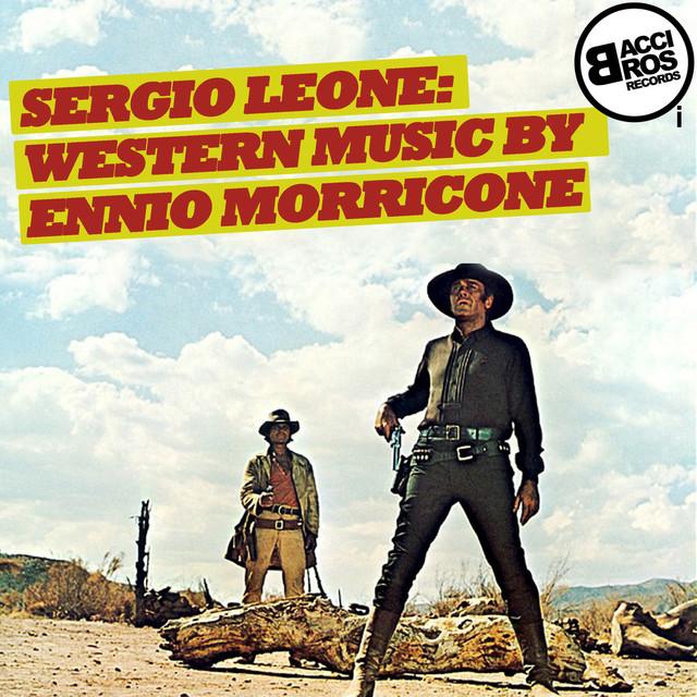 Sergio Leone: Western Music by Ennio Morricone Albumcover