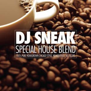 Special House Blend (Continuous DJ Mix by DJ Sneak) album