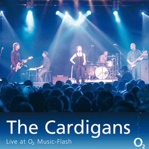 The Cardigans - Live at O2 Music-Flash Albumcover