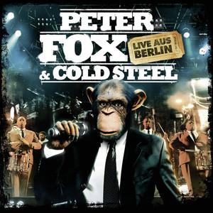 Peter Fox & Cold Steel - Live aus Berlin album