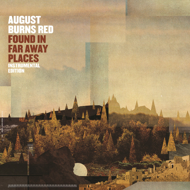 Album cover for Found In Far Away Places (Instrumental Edition) by August Burns Red