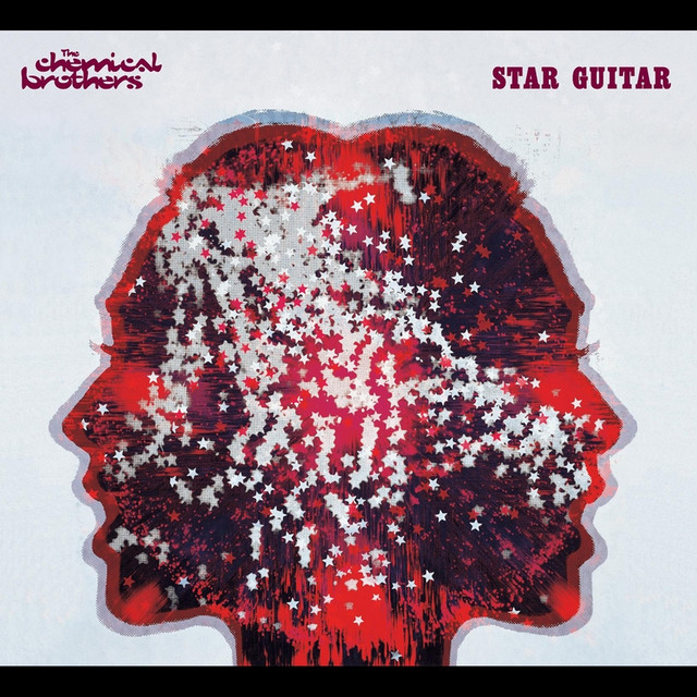 Star guitar - The Chemical Brothers